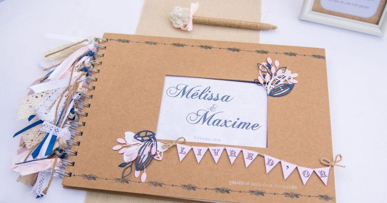 Livre d'or – Mélissa & Maxime