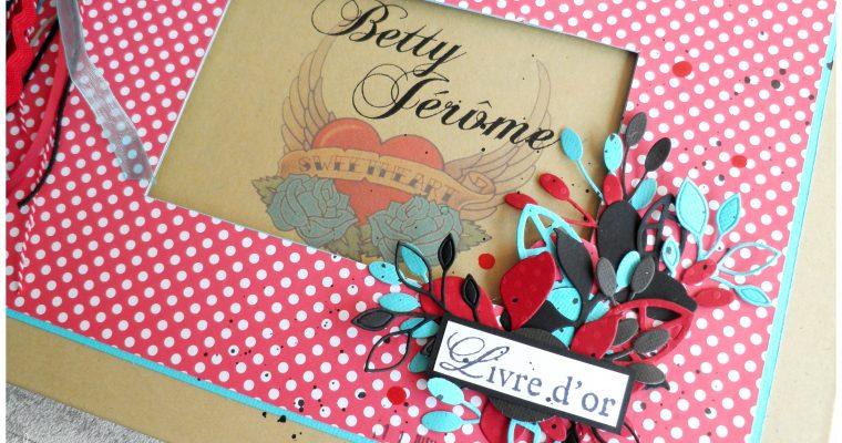 Livre d'or Mariage – Betty & Jérôme